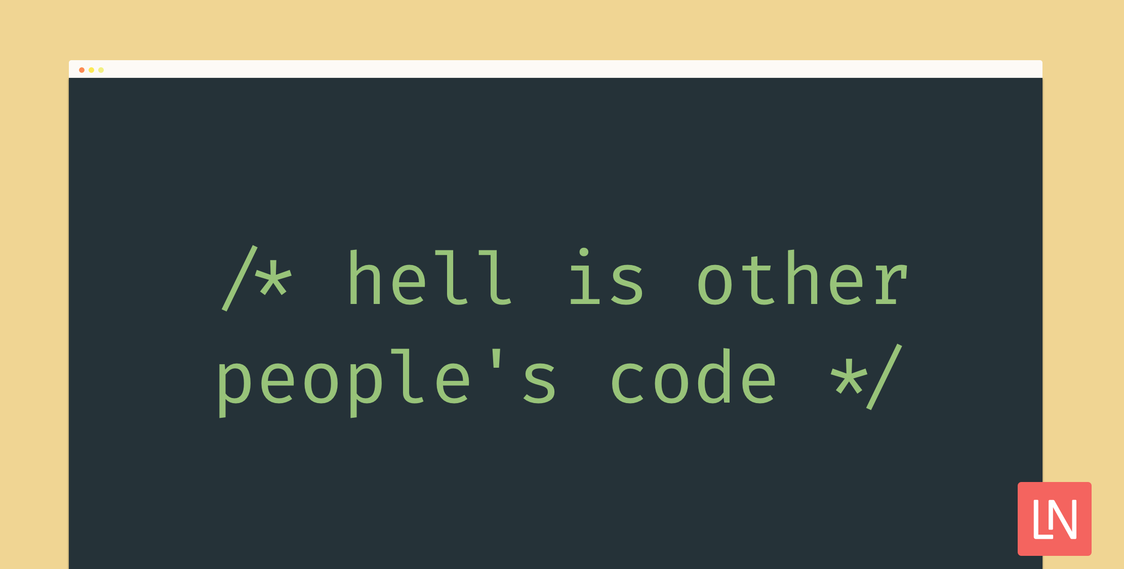 hell-is-other-peoples-code.png