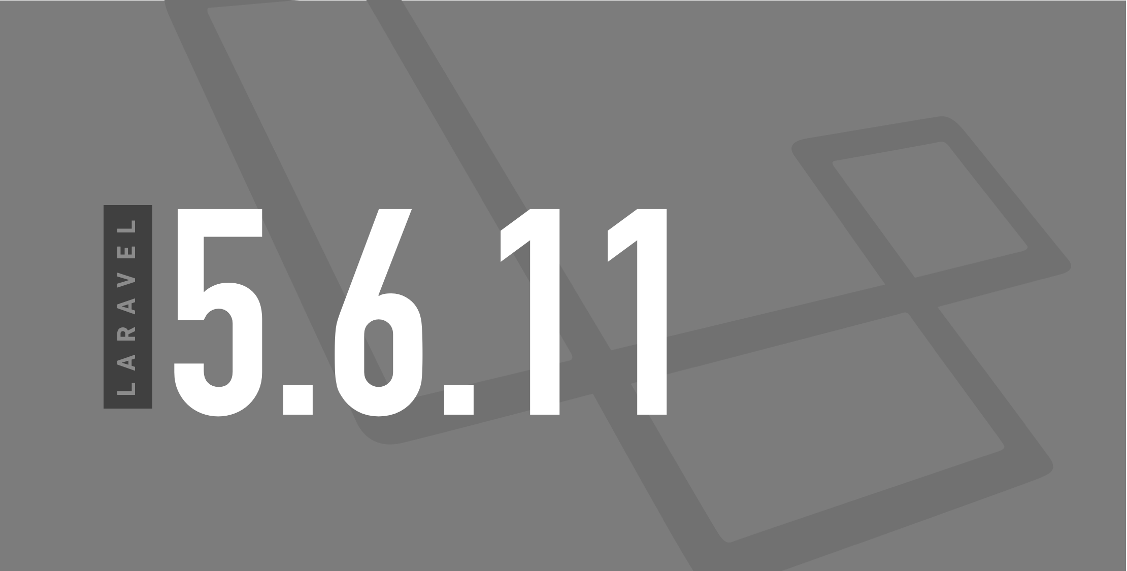 laravel-5.6.11-featured.png