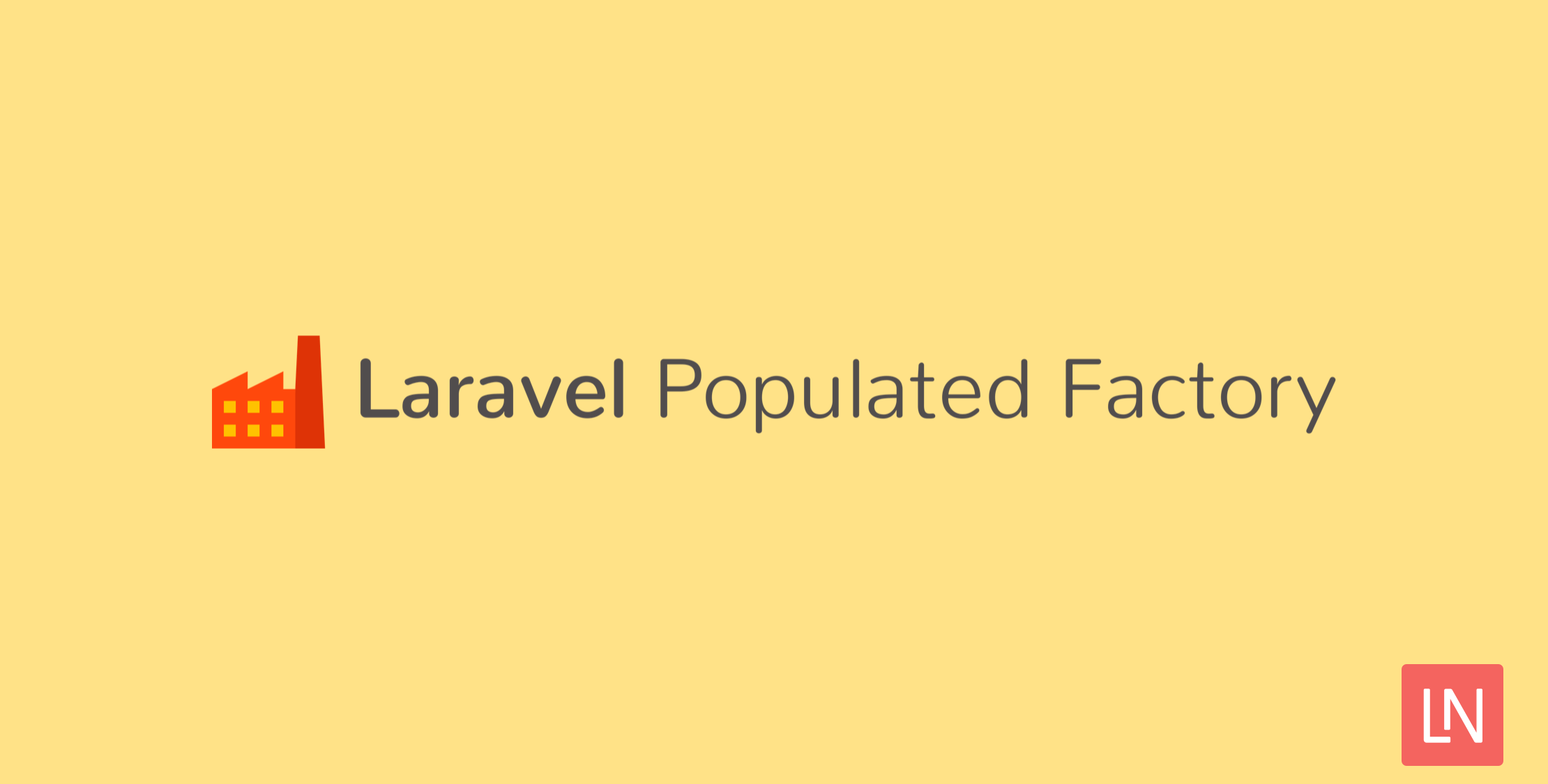 laravel-populated-factory-featured.png